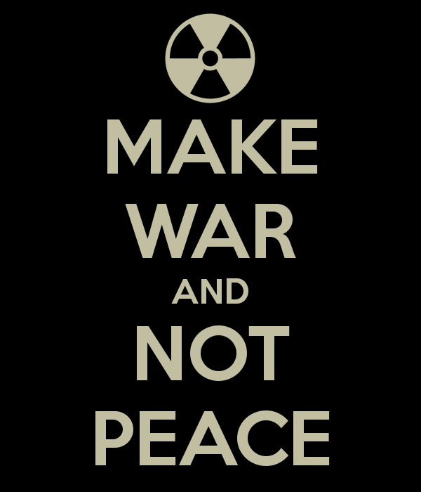 make-war-and-not-peace.jpg